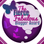 The Fierce & Fabulous Blogger Award!